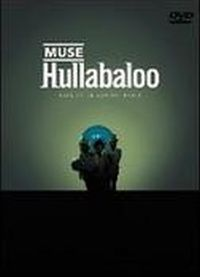 Cover Muse - Hullabaloo: Live At Le Zenith - Paris [DVD]